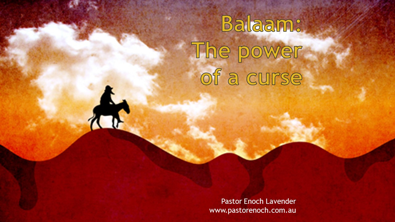 Balaam - The power of a curse and the 17th of Tammuz