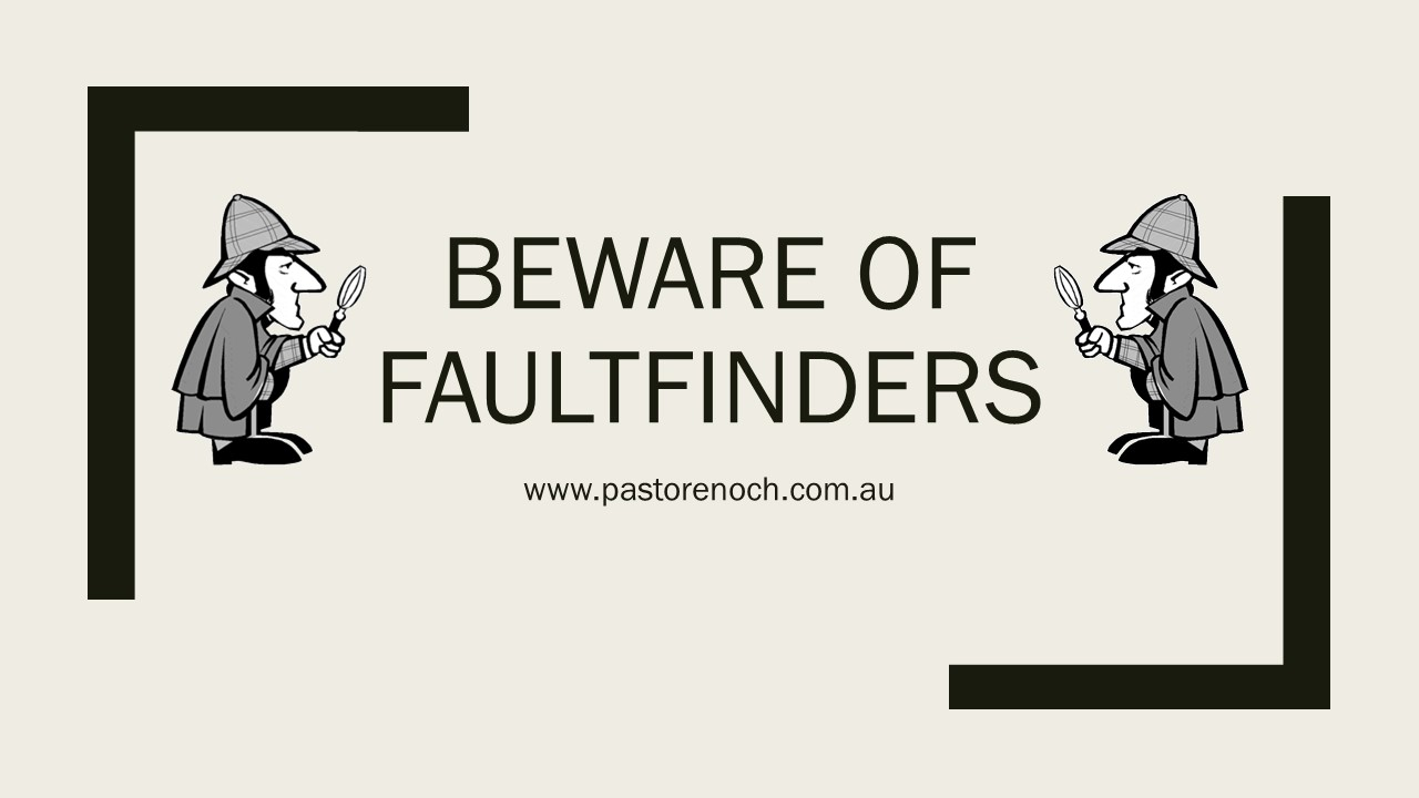 Faultfinders and the End Times