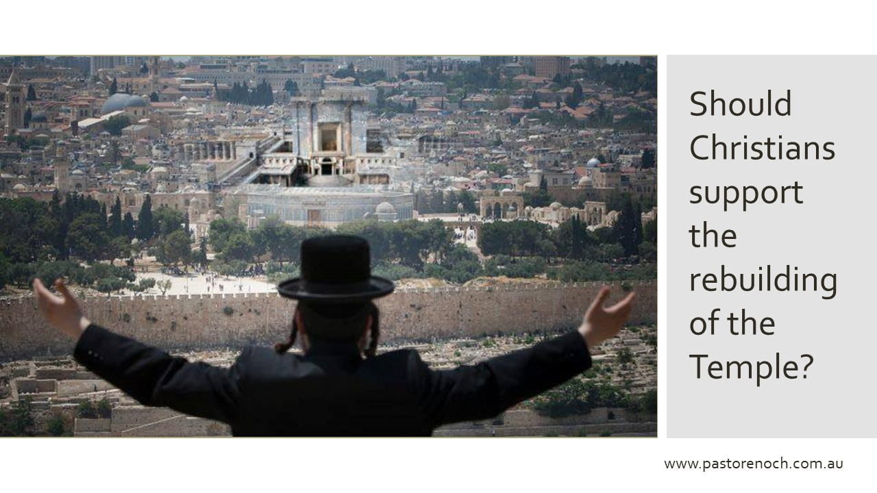 Can Christians support the Third Temple?
