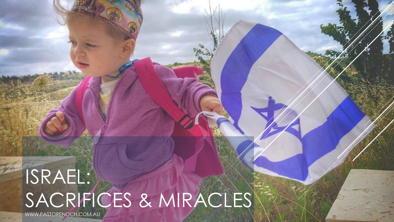 Israel's Sacrifices and Miracles