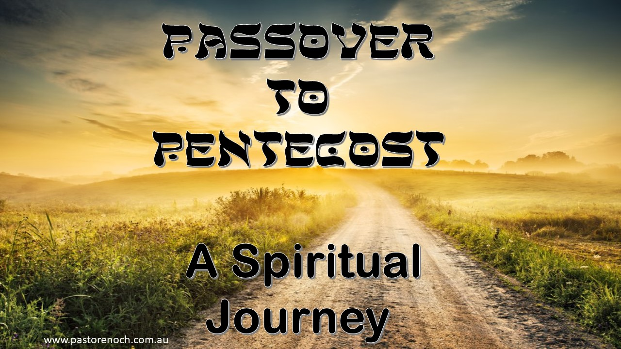 Passover to Pentecost: A Spiritual Journey