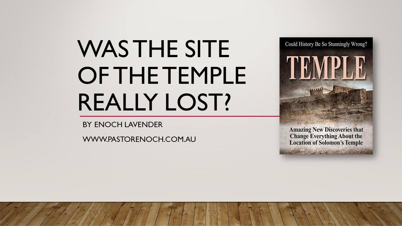 Was the Site of the Temple lost?
