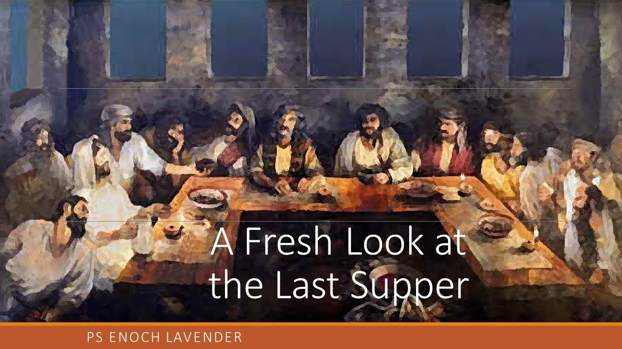 A fresh look at the Last Supper - The Hidden Message of the Seating Order