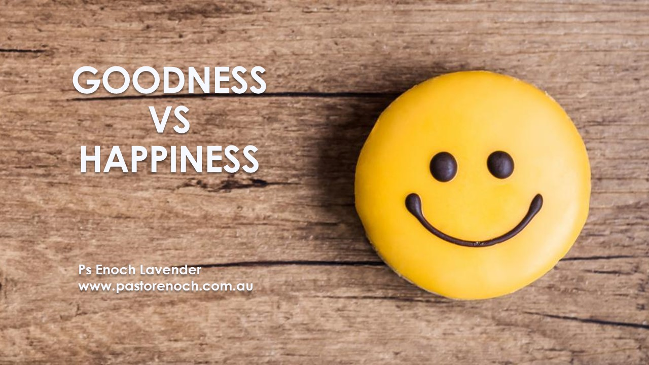 Hebrew word insights - Happiness vs Goodness